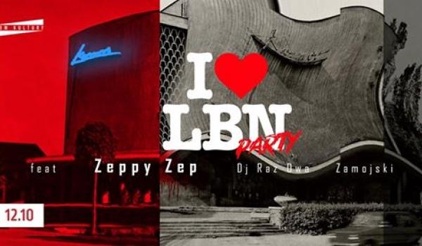 Going. | I <3 LBN Party feat: Zeppy Zep - Dom Kultury Lublin