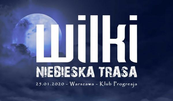 Going. | Wilki - Niebieska Trasa - Warszawa - Progresja