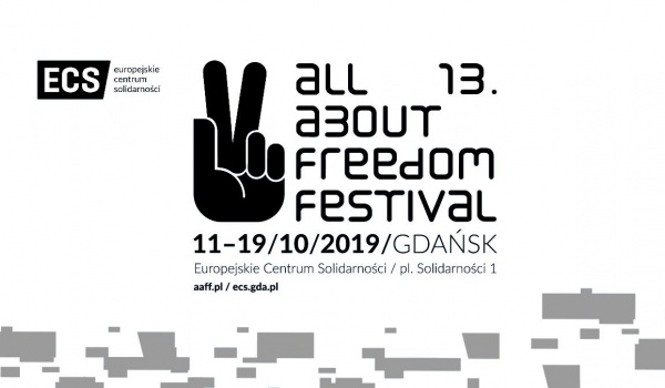 Going. | All About Freedom Festival 2019 - Europejskie Centrum Solidarności