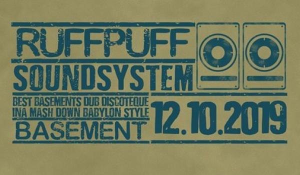 Going.   Ruff Puff Soundsystem - Basement Wine & Beer