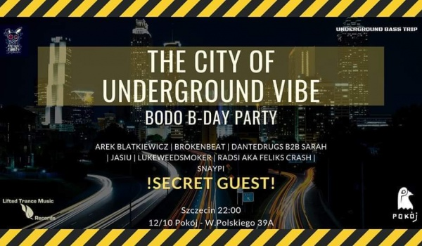Going. | The City Of Underground Vibe - BODO B-Day Party - Pokój
