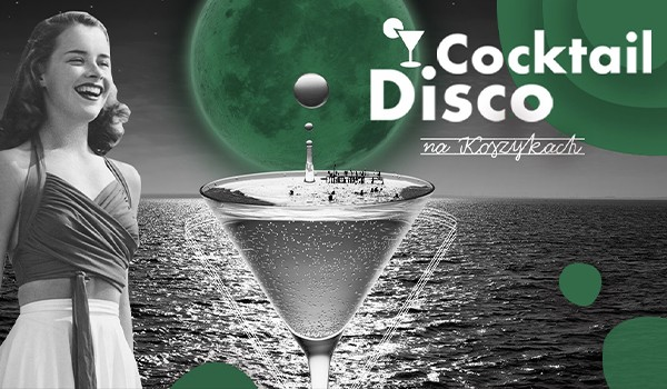 Going. | Cocktail Disco - Hala Koszyki