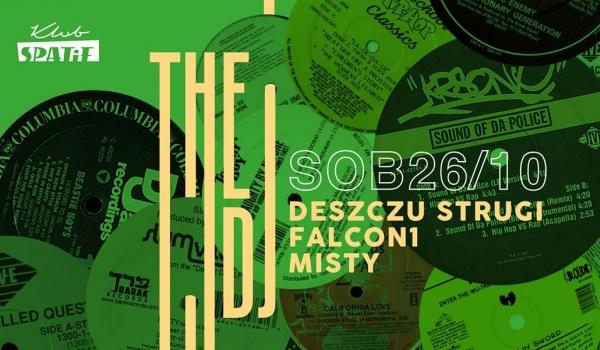 Going. | The DJ • Deszczu Strugi / Falcon1 / Misty - Klub SPATiF