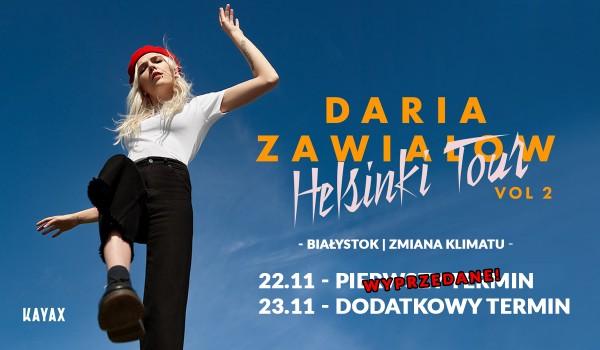 Going. | Daria Zawiałow - Helsinki Tour vol. 2 | Białystok - dodatkowy termin 23.11 - Klub Zmiana Klimatu