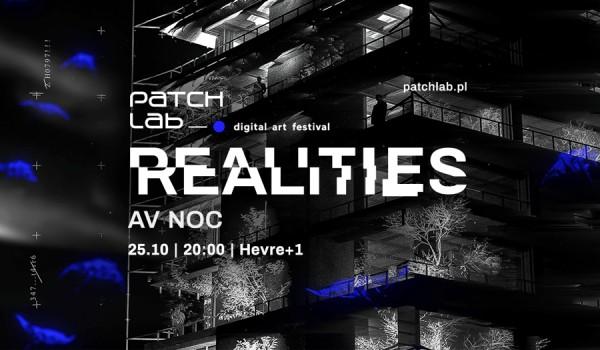 Going. | AV NOC / Festiwal Sztuki Cyfrowej Patchlab REALITIES - HEVRE +1