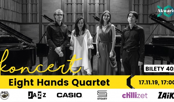 Going. | Eight Hands Quartet - Akwarium - Skwer Hoovera