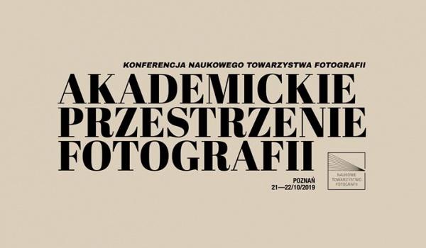 Going. | Konferencja Naukowego Towarzystwa Fotografii - Katedra Fotografii Uniwersytetu Artystycznego w Poznaniu