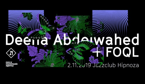 Going. | Deena Abdelwahed + FOQL - Jazz Club Hipnoza