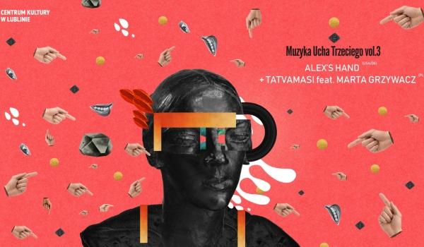 Going. | Muzyka ucha trzeciego vol.3 w/ Tatvamasi, Alex's Hand - Centrum Kultury