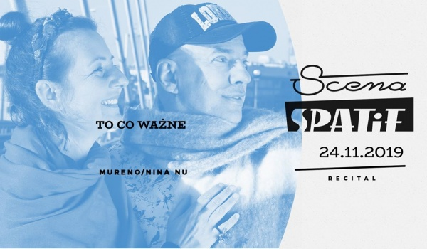 Going. | To Co Ważne / recital - Klub SPATiF