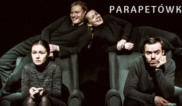 Going.   Parapetówka - komedia Gej vs Moher! Wyst. Ewa Błachnio - Teatr Żelazny