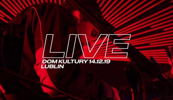 Going. | KAMP! Live | Lublin - Dom Kultury Lublin