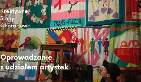 Going. | Kreatywne Stany Chorobowe – oprowadzanie z udziałem artystek - Galeria Miejska Arsenał