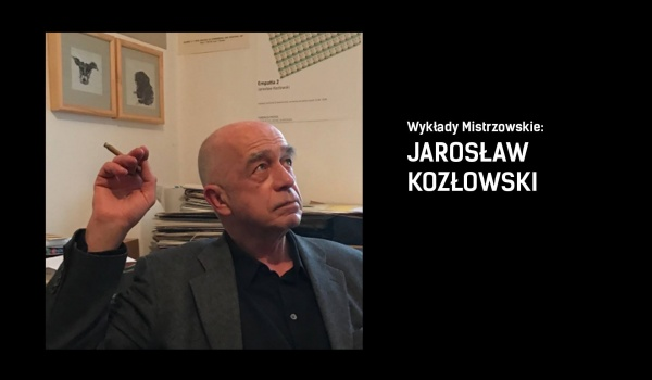 Going. | Wykłady mistrzowskie: Jarosław Kozłowski - TRAFO