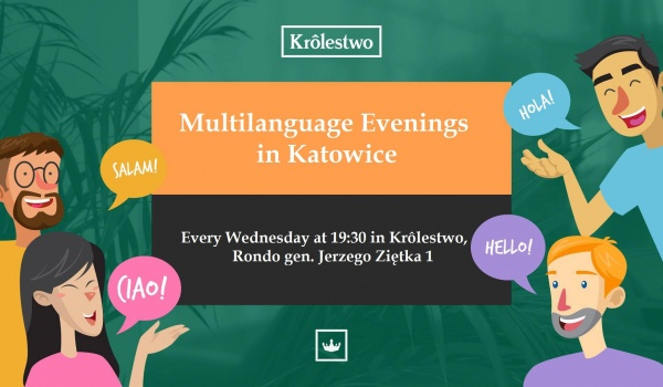 Going. | Multilanguage Evenings in Katowice - Królestwo