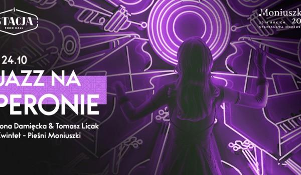 Going. | Jazz na Peronie #4 - Pieśni Moniuszki by Damięcka & Licak Kwintet - Stacja Food Hall