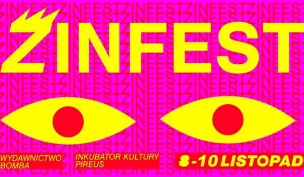 Going.   ZINFEST///Targi zinów i artbooków - Inkubator Kultury - Pireus