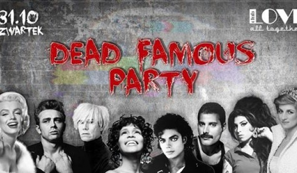 Going. | Dead famous party! - Love Club All together