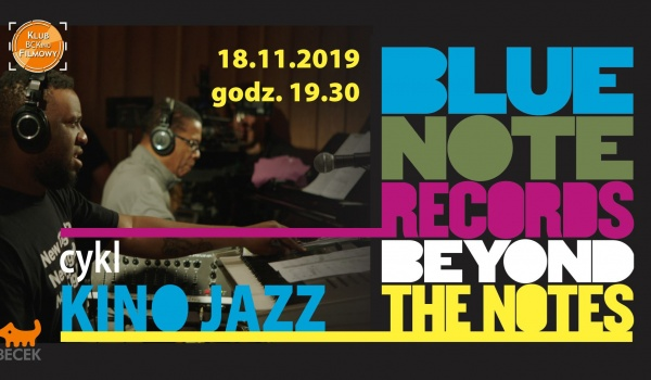 Going. | BCKino: Blue Note Records: Beyond the Notes - Klub Fimowy - BECEK Bytomskie Centrum Kultury