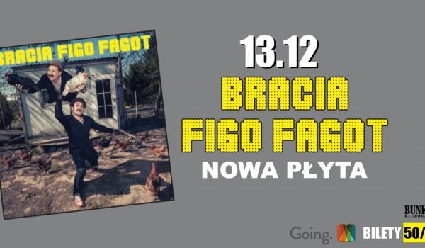 Going. | Bracia Figo Fagot / Gdańsk - Bunkier - Bunkier Club
