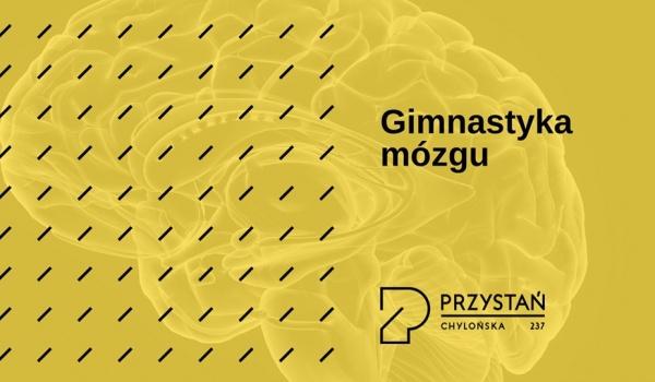 Going. | Gimnastyka mózgu - Przystań Chylońska 237