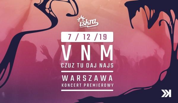 Going. | VNM w Warszawie X CDTN TOUR - Iskra Pole Mokotowskie
