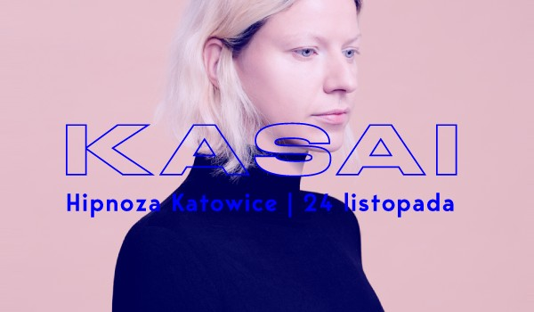 Going. | KASAI w HIPNOZIE - Jazz Club Hipnoza