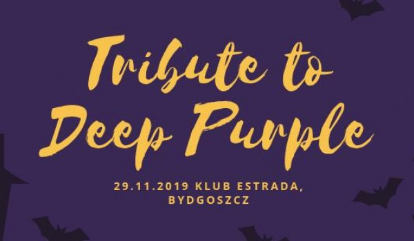 Going. | Tribute to DEEP PURPLE & more - Estrada Stagebar