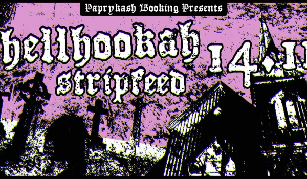 Going. | Hellhookah / Stripfeed - Klub Studencki Pralnia