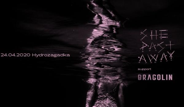 Going. | She Past Away & Bragolin | Warszawa - Hydrozagadka