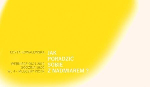 Going. | Edyta Kowalewska / Jak poradzić sobie z nadmiarem? - Mleczny Piotr - WL-4