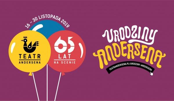 Going. | Urodziny Andersena - Teatr im. H. Ch. Andersena w Lublinie