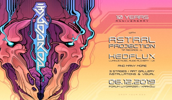 Going. | Egodrop 10 th Anniversary with Astral Projection & Hedflux - Forum Wydarzeń