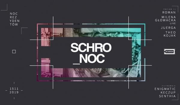 Going.   Schro_NOC / Roman, Milena Głowacka LIVE / 12 non stop! - Schron