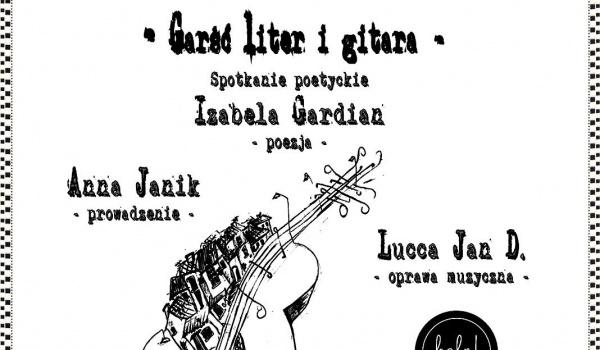 Wia 33 Garść Liter I Gitara Spotkanie Poetyckie Z