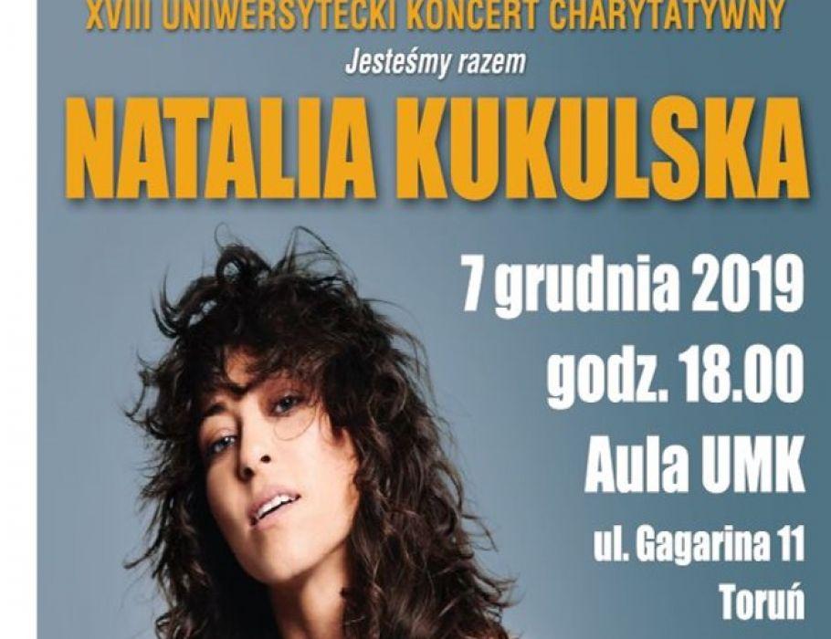 XVIII Uniwersytecki Koncert Charytatywny - Natalia Kukulska