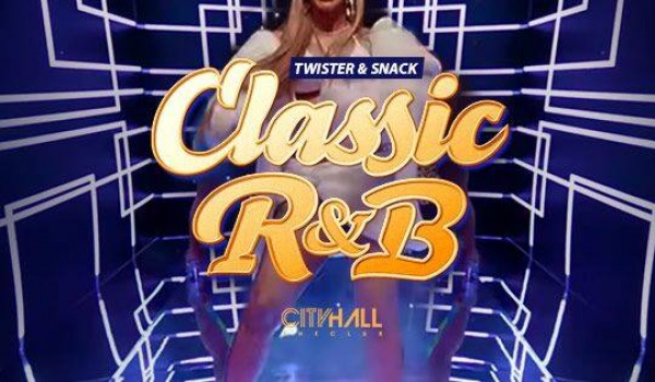 Going. | Classic R&B: Twister & Snack - City Hall