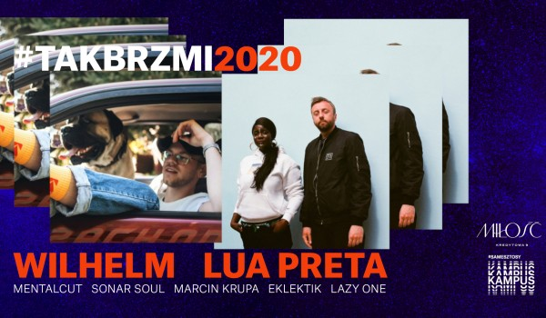 Going. | Tak brzmi 2020 afterparty - Wilhelm, Lua Preta (live) - Miłość / Patio Kredytowa 9