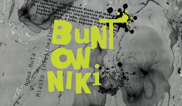 Going. | Buntowniki / Premiera - ARTzona - Ośrodek Kultury im. C. K. Norwida