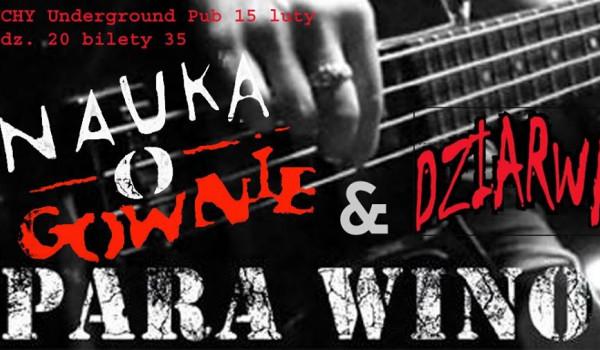 Going. | PARA WINO & NOG & Dziarwa - Underground Pub