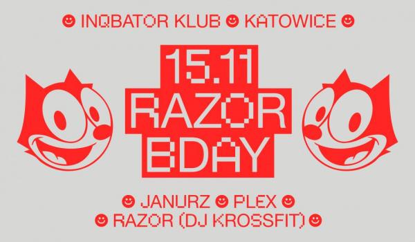 Going. | Razor B-Day! |INQbator - INQbator Klub