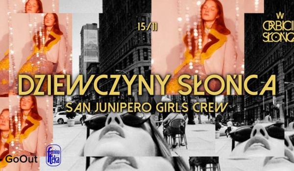 Going. | Dziewczyny Słońca vol. 2 | San Junipero Girls Crew - W Orbicie Słońca