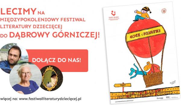 Going. | Festiwal Literatury Dziecięcej w Dąbrowie Górniczej - Pałac Kultury Zagłębia