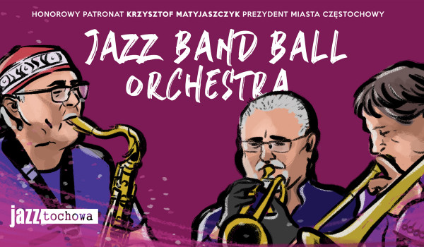 Going. | Jazztochowa: Jazz Band Ball Orchestra - OPK Gaude Mater