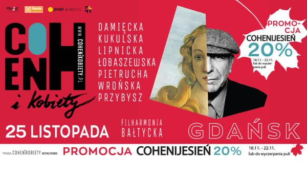 Going.   Cohen i  Kobiety   Gdańsk - Filharmonia Bałtycka