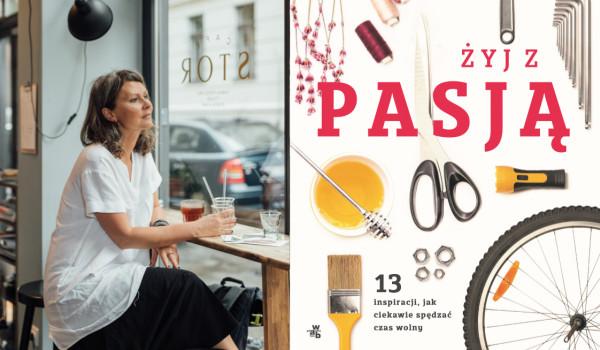 Going. | Żyj z pasją – O tym jak stworzyć krem na miarę opowie Agnieszka Czarnecka | Czytelnia Empik Junior - EMPiK Marszalkowska