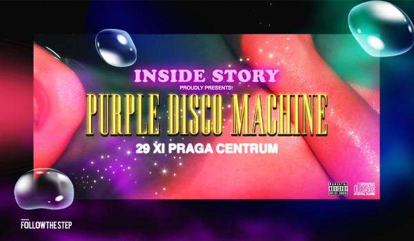 Going. | Inside Story: Purple Disco Machine - Praga Centrum