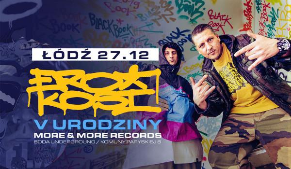 Going. | Ero & Kosi - V urodziny More & More Records | Łódź - SODA Underground Stage