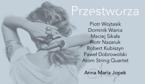 Going. | Anna Maria Jopek - Przestworza [ZMIANA DATY] - Klub Wytwórnia