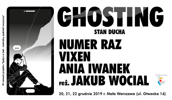 Going. | Ghosting. Stan ducha - Mała Warszawa